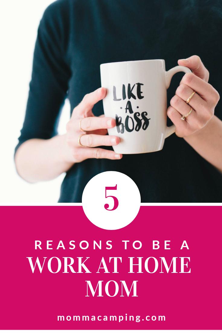 5 Amazing Reasons to be a Work At Home Mom #workathomemom #wahm #freelance #motherhood