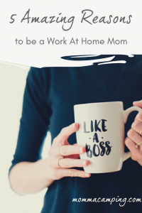 5 Amazing Reasons to be A Work At Home Mom #WAHM #WorkAtHomeMom #Motherhood