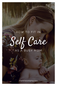 Schedule self-care into your busy schedule to help you be a happier and healthier mom! #selfcareformoms #selfcareforbusymoms #selfcaretips