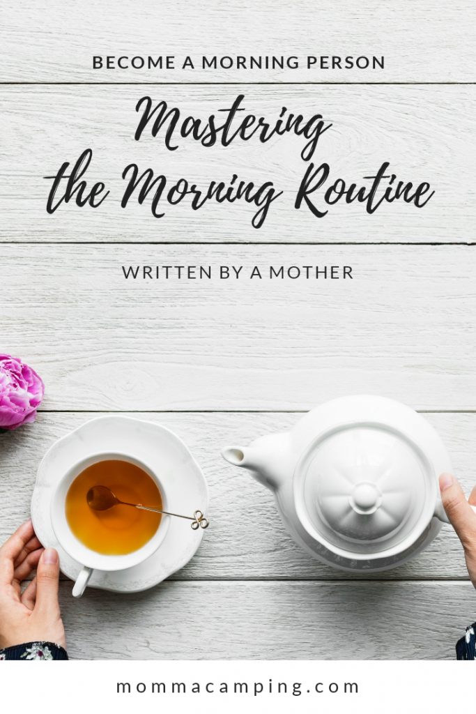 Become a morning person by learning to master your morning routine - as a busy mom! Written by a mother, for mothers. #morning routine #momhacks
